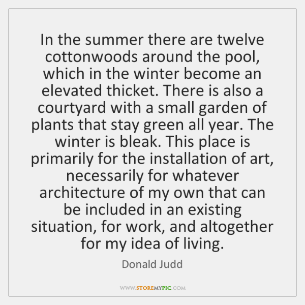 In the summer there are twelve cottonwoods around the pool, which in ...