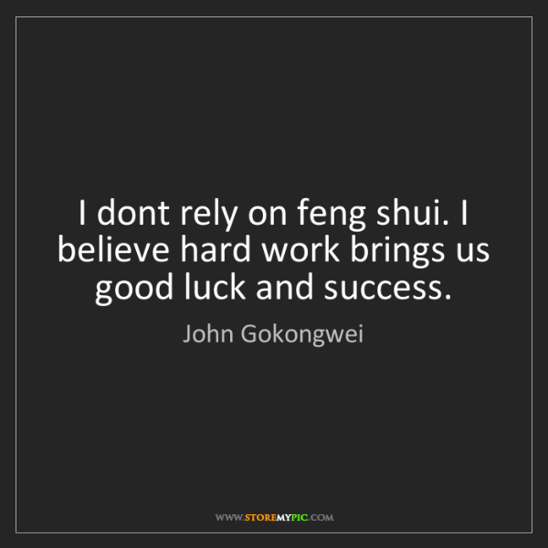 John Gokongwei: I dont rely on feng shui. I believe hard work brings...