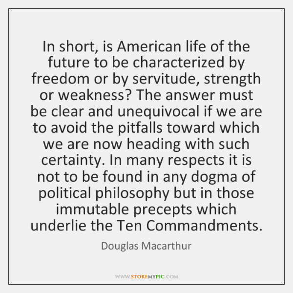 In short, is American life of the future to be characterized by ...