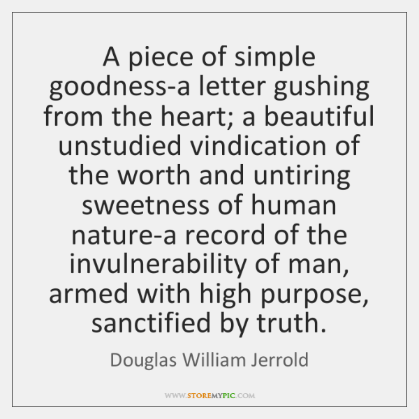 A piece of simple goodness-a letter gushing from the heart; a beautiful ...