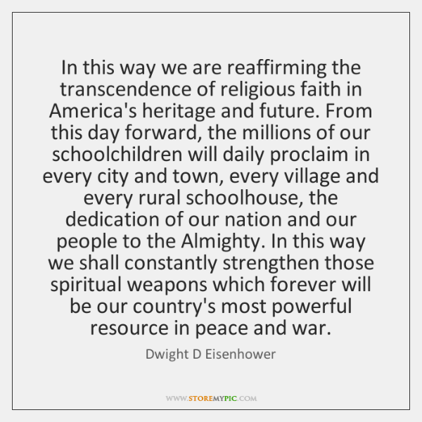 In this way we are reaffirming the transcendence of religious faith in ...