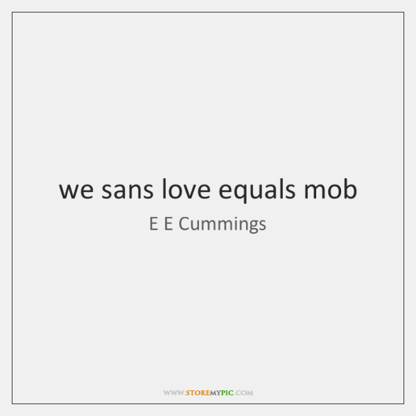 we sans love equals mob