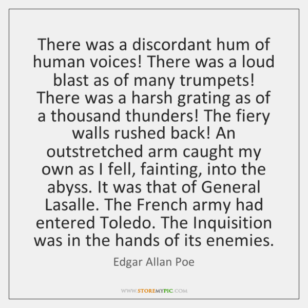 There was a discordant hum of human voices! There was a loud ...