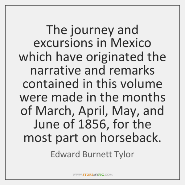 The journey and excursions in Mexico which have originated the narrative and ...