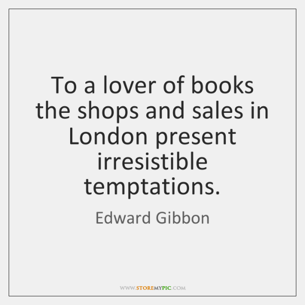 To a lover of books the shops and sales in London present ...