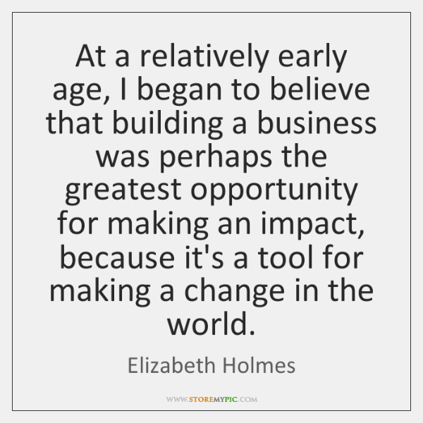 At a relatively early age, I began to believe that building a ...
