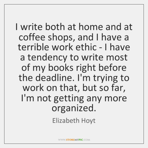 I write both at home and at coffee shops, and I have ...