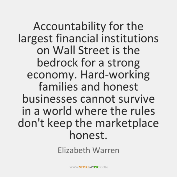 Accountability for the largest financial institutions on Wall Street is the bedrock ...
