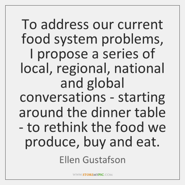 To address our current food system problems, I propose a series of ...
