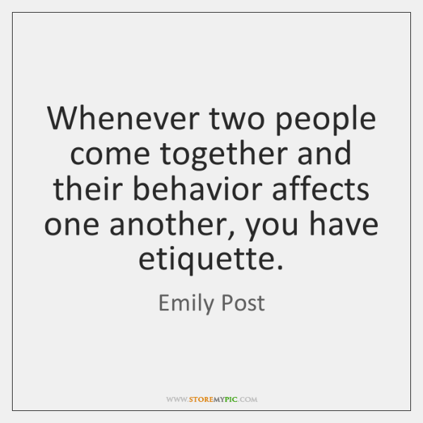 Whenever two people come together and their behavior affects one another, you ...
