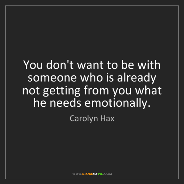Carolyn Hax: You don't want to be with someone who is already not...