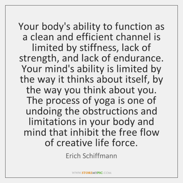 Your body's ability to function as a clean and efficient channel is ...