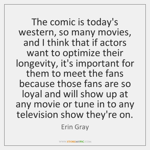 The comic is today's western, so many movies, and I think that ...