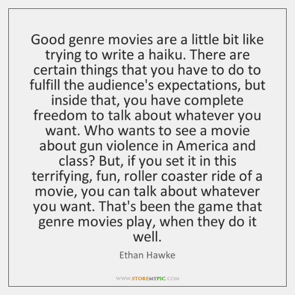 Good genre movies are a little bit like trying to write a ...