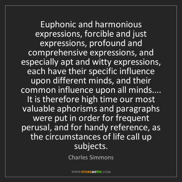 Charles Simmons: Euphonic and harmonious expressions, forcible and just...