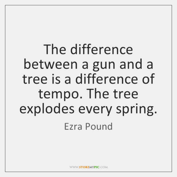 The difference between a gun and a tree is a difference of ...