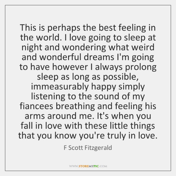 This is perhaps the best feeling in the world. I love going ...
