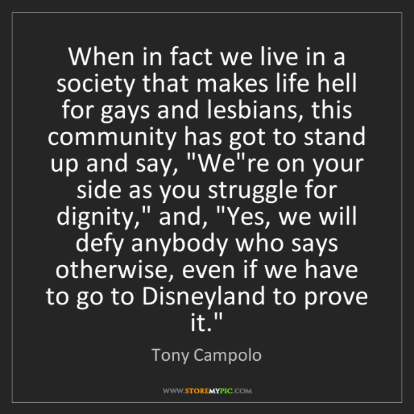 Tony Campolo: When in fact we live in a society that makes life hell...