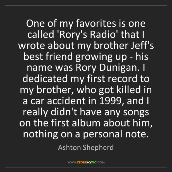 Ashton Shepherd: One of my favorites is one called 'Rory's Radio' that...