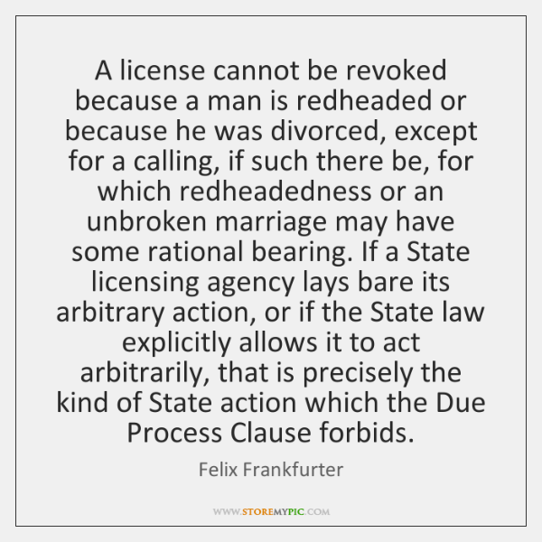 A license cannot be revoked because a man is redheaded or because ...