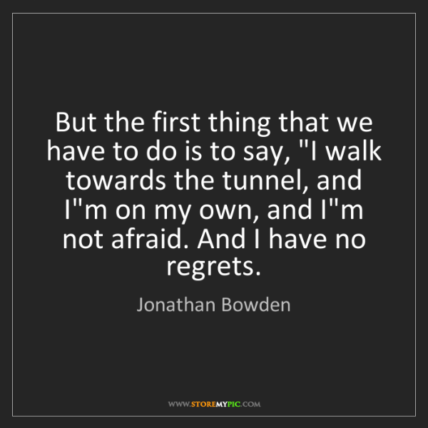 "Jonathan Bowden: But the first thing that we have to do is to say, ""I..."