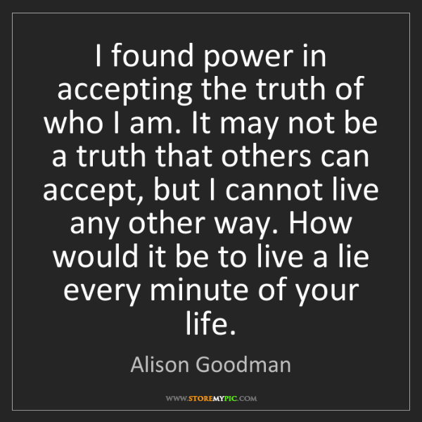 Alison Goodman: I found power in accepting the truth of who I am. It...