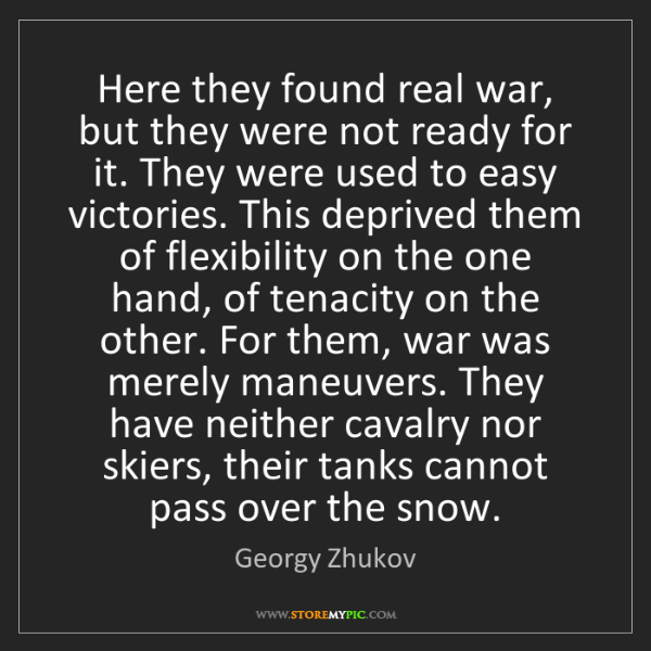 Georgy Zhukov: Here they found real war, but they were not ready for...