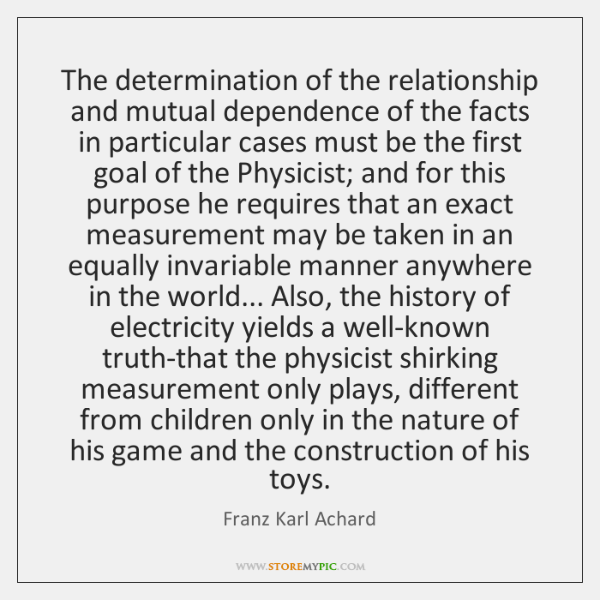 The determination of the relationship and mutual dependence of the facts in ...