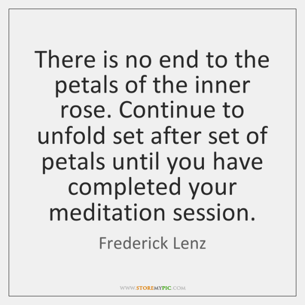There is no end to the petals of the inner rose. Continue ...