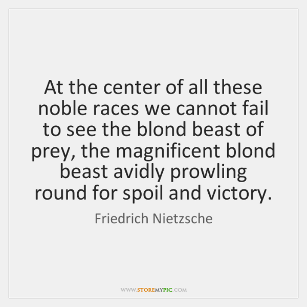 At the center of all these noble races we cannot fail to ...