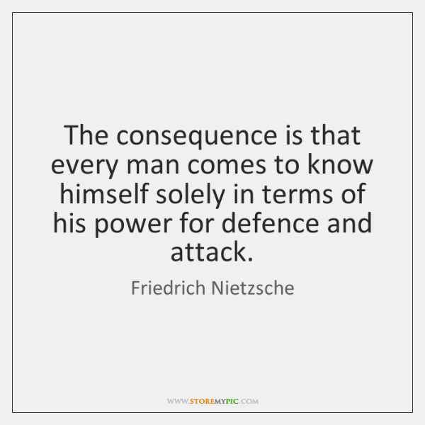 The consequence is that every man comes to know himself solely in ...