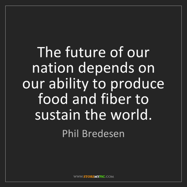Phil Bredesen: The future of our nation depends on our ability to produce...