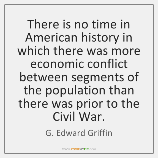 There is no time in American history in which there was more ...