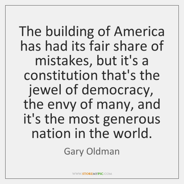 The building of America has had its fair share of mistakes, but ...