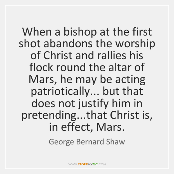 When a bishop at the first shot abandons the worship of Christ ...