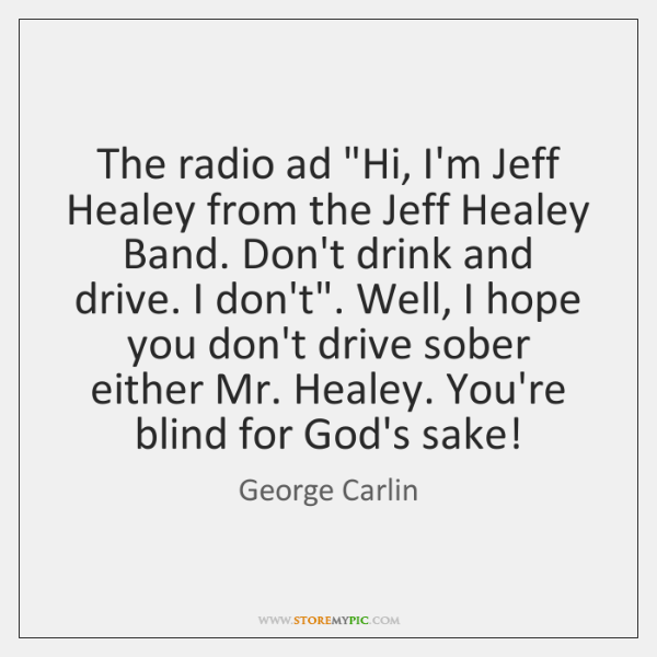 "The radio ad ""Hi, I'm Jeff Healey from the Jeff Healey Band. ..."