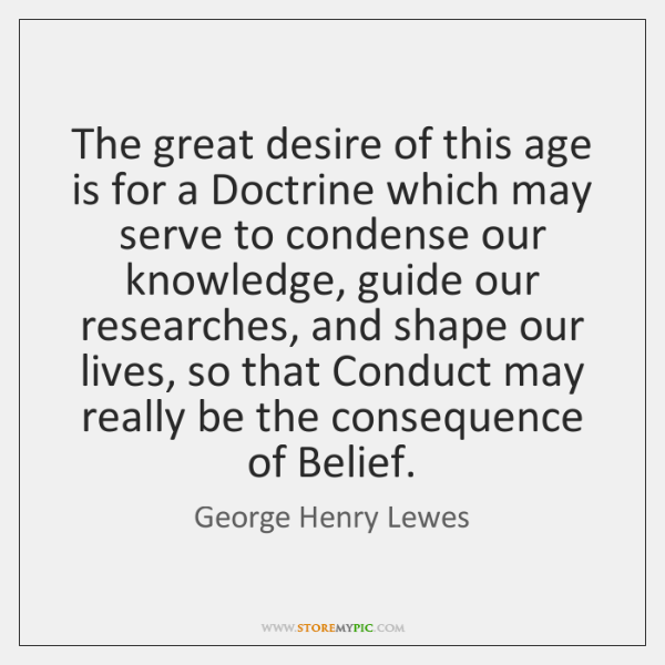 The great desire of this age is for a Doctrine which may ...