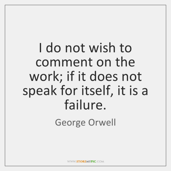 I do not wish to comment on the work; if it does ...