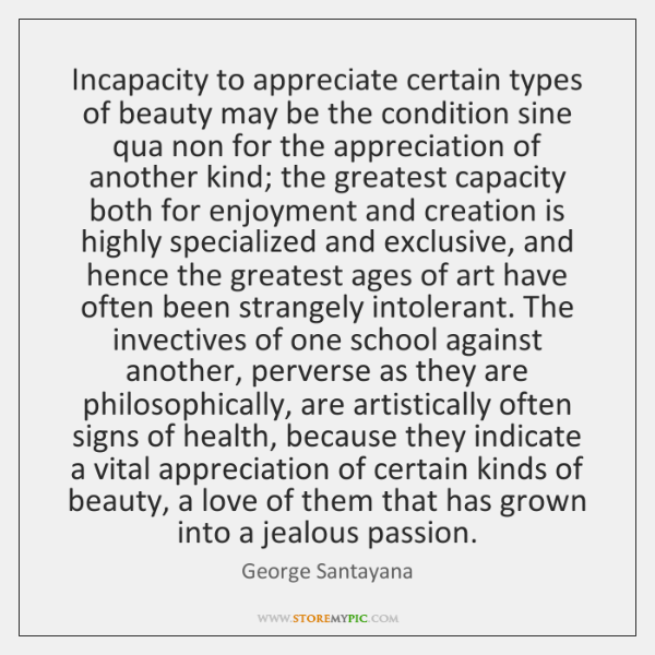 Incapacity to appreciate certain types of beauty may be the condition sine ...