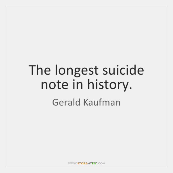 The longest suicide note in history.