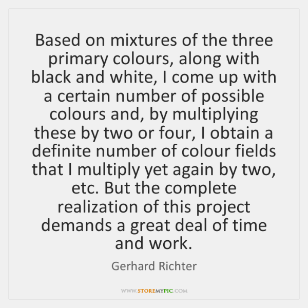 Based on mixtures of the three primary colours, along with black and ...