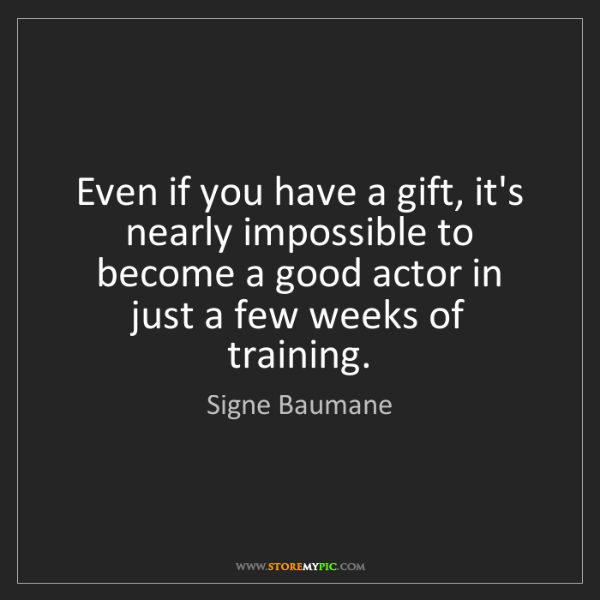 Signe Baumane: Even if you have a gift, it's nearly impossible to become...