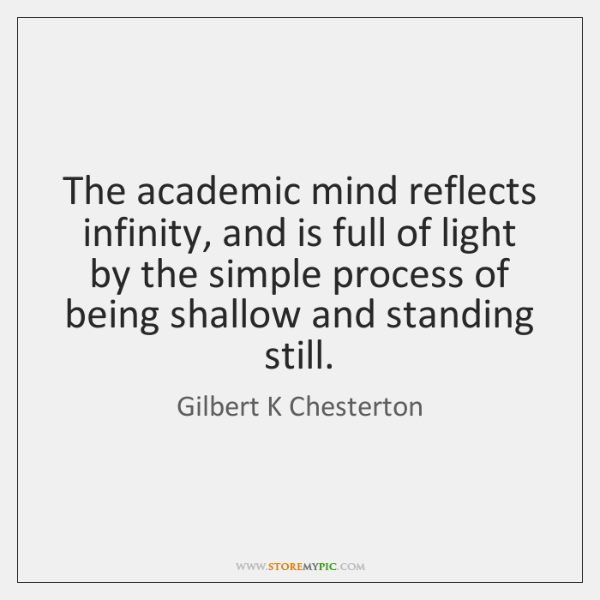 The academic mind reflects infinity, and is full of light by the ...