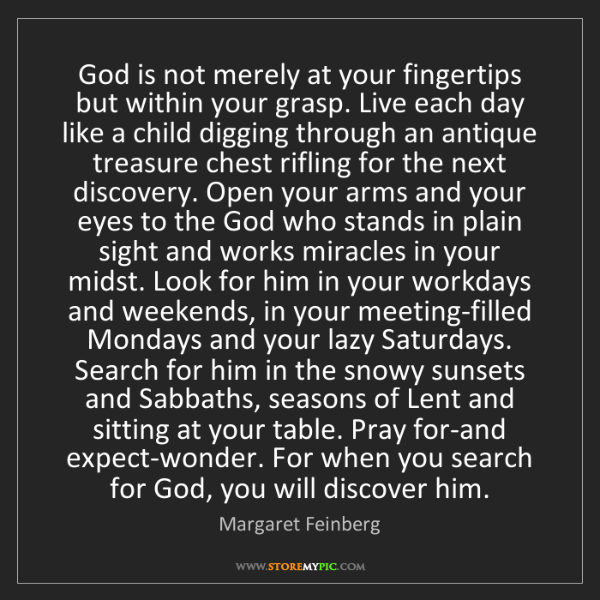 Margaret Feinberg: God is not merely at your fingertips but within your...