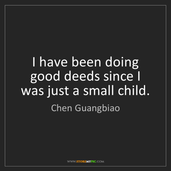 Chen Guangbiao: I have been doing good deeds since I was just a small...