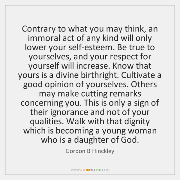 Contrary to what you may think, an immoral act of any kind ...