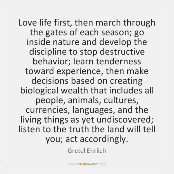 Love life first, then march through the gates of each season; go ...