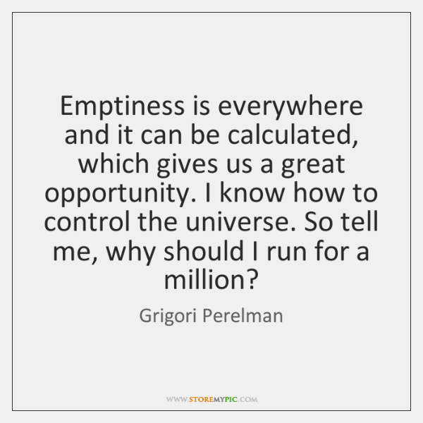 Emptiness is everywhere and it can be calculated, which gives us a ...
