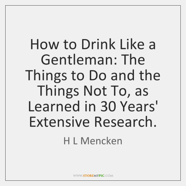 How to Drink Like a Gentleman: The Things to Do and the ...