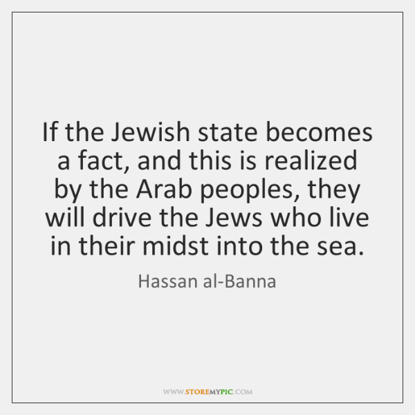 If the Jewish state becomes a fact, and this is realized by ...